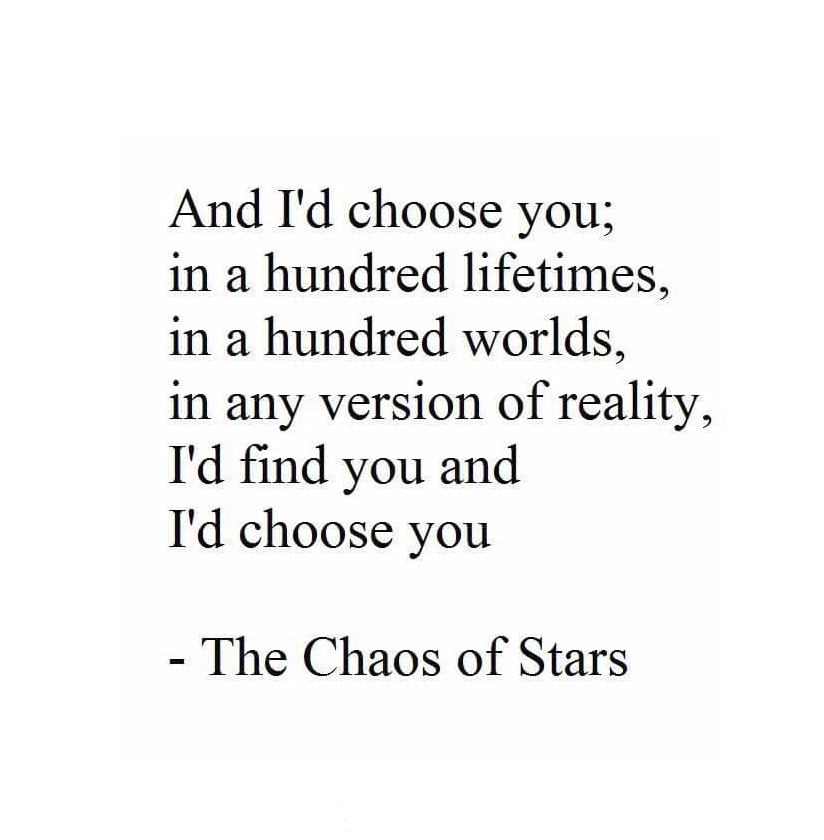 Lyric i choose the lord lyrics : And I'd choose you; in a hundred lifetimes, in a hundred worlds ...