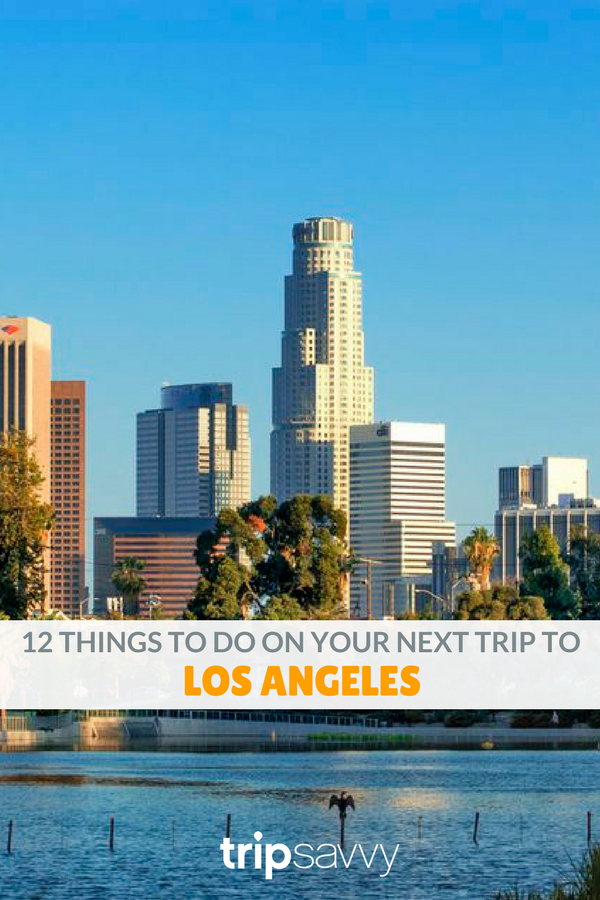 Top 12 Things To Do On A Trip To Los Angeles Los Angeles Attractions Los Angeles Travel Los Angeles Vacation