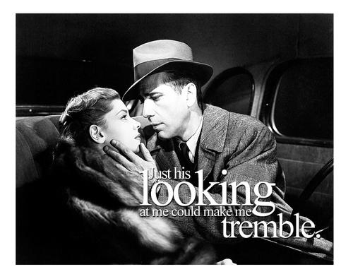 Humphrey Bogart Quotes | Lauren Bacall Quote About Humphrey Bogart True Love Of Bogie And