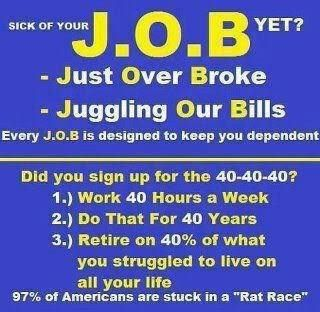 Are You Tired Of Your Job Tired Of Being Broke To Much Month At