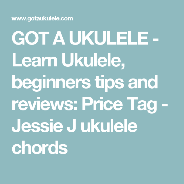 GOT A UKULELE - Learn Ukulele, beginners tips and reviews: Price Tag ...