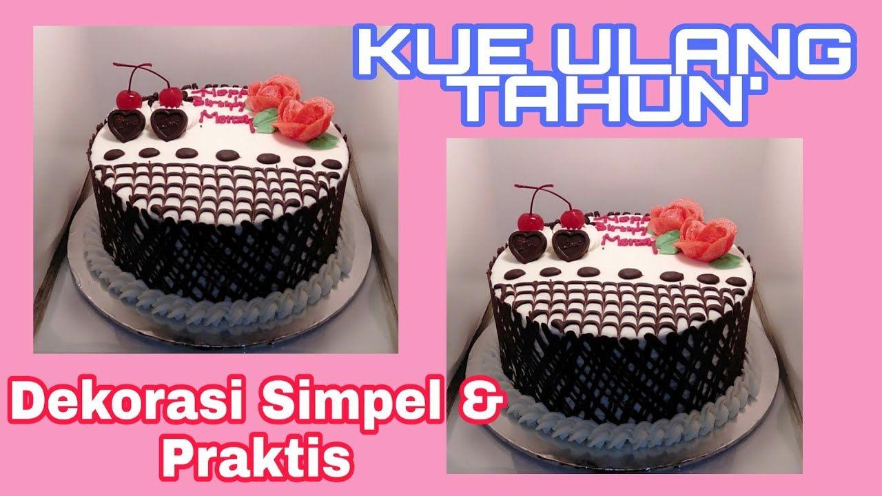 Kue Ulang Tahun Sederhana Berbentuk Segi Empat Kue Kue Ulang Tahun Hiasan Kue