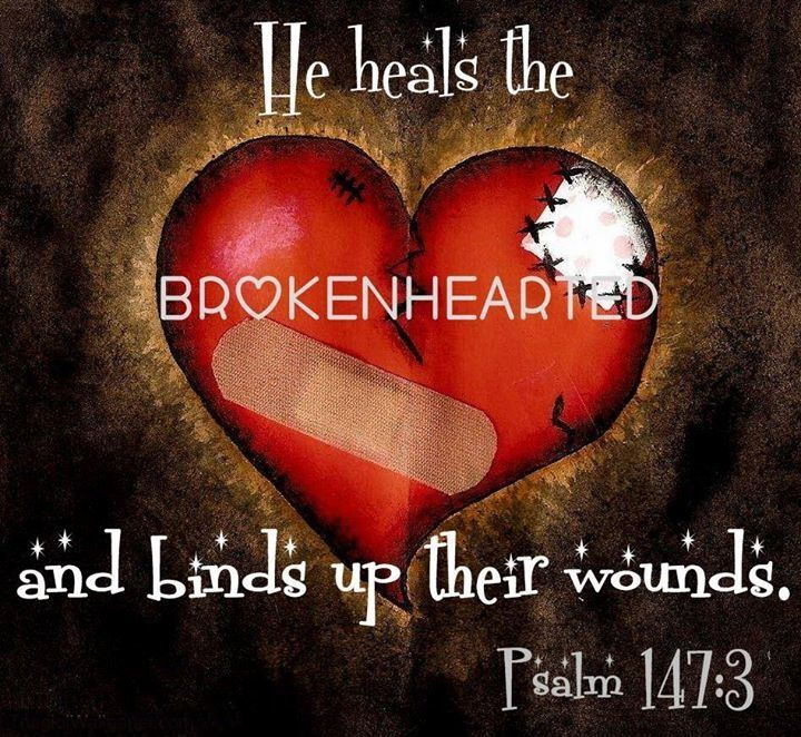 Psalm 147:3 Brokenhearted? God Can Heal You