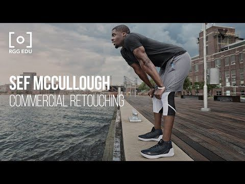 Commercial Retouching Workflow with Sef McCullough | RGG EDU