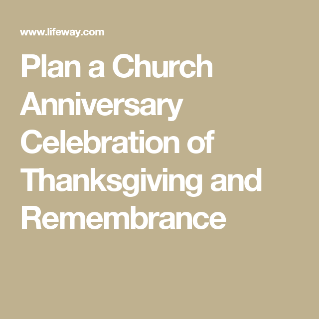Plan a church anniversary celebration of thanksgiving and a milestone church anniversary is worth planning well its a great gathering of former and current church members and ministers joyfully praising god for stopboris Image collections