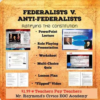 Federalists V Anti Federalists Ratifying The Constitution