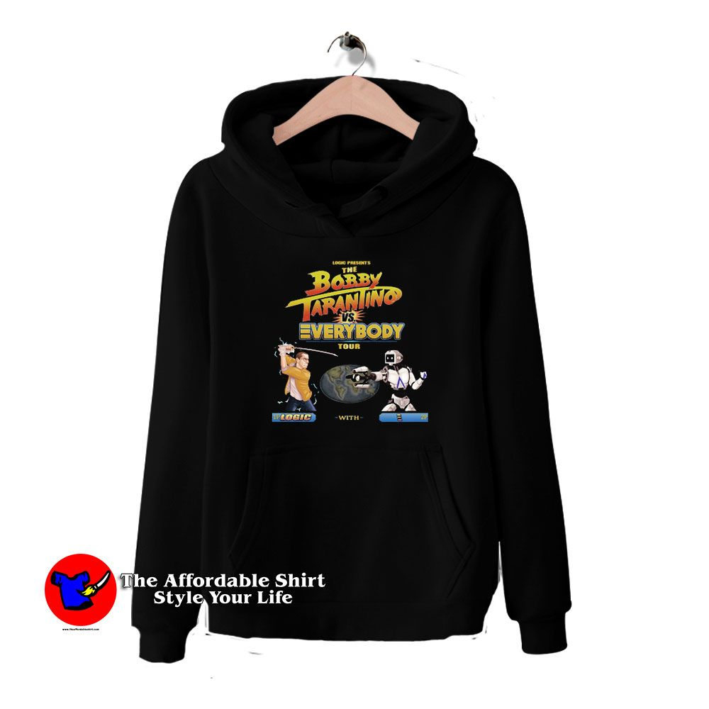 Bobby Tarantino Vs Everybody Tour Logic Hoodie Theaffordableshirt In 2020 Unisex Hoodies Hoodies Graphic Hoodies