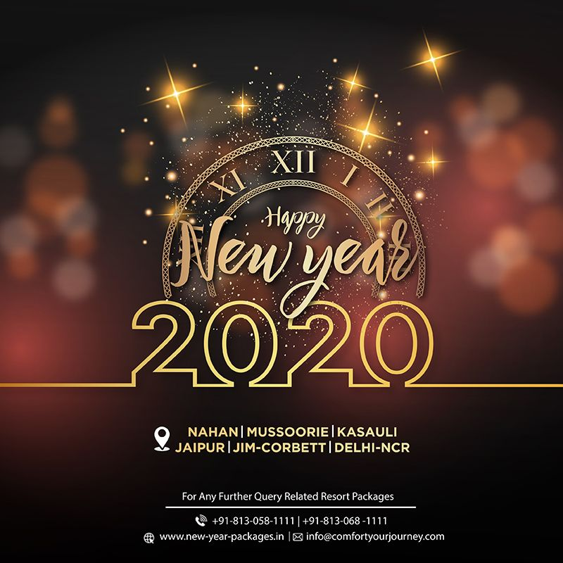 Avail Exciting Deals On New Year Packages Near Delhi Exclusively With Comfort Your Journey Select Your N New Year Packages New Year 2020 New Year Celebration