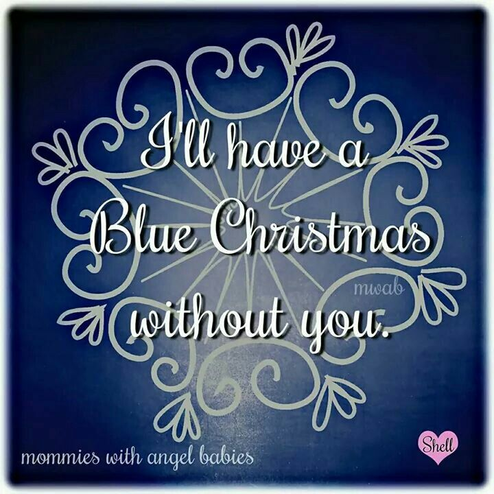 i ll have a blue christmas without you - I Ll Have A Blue Christmas Without You