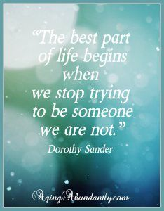 Aging Quotes quote Dorothy Sander