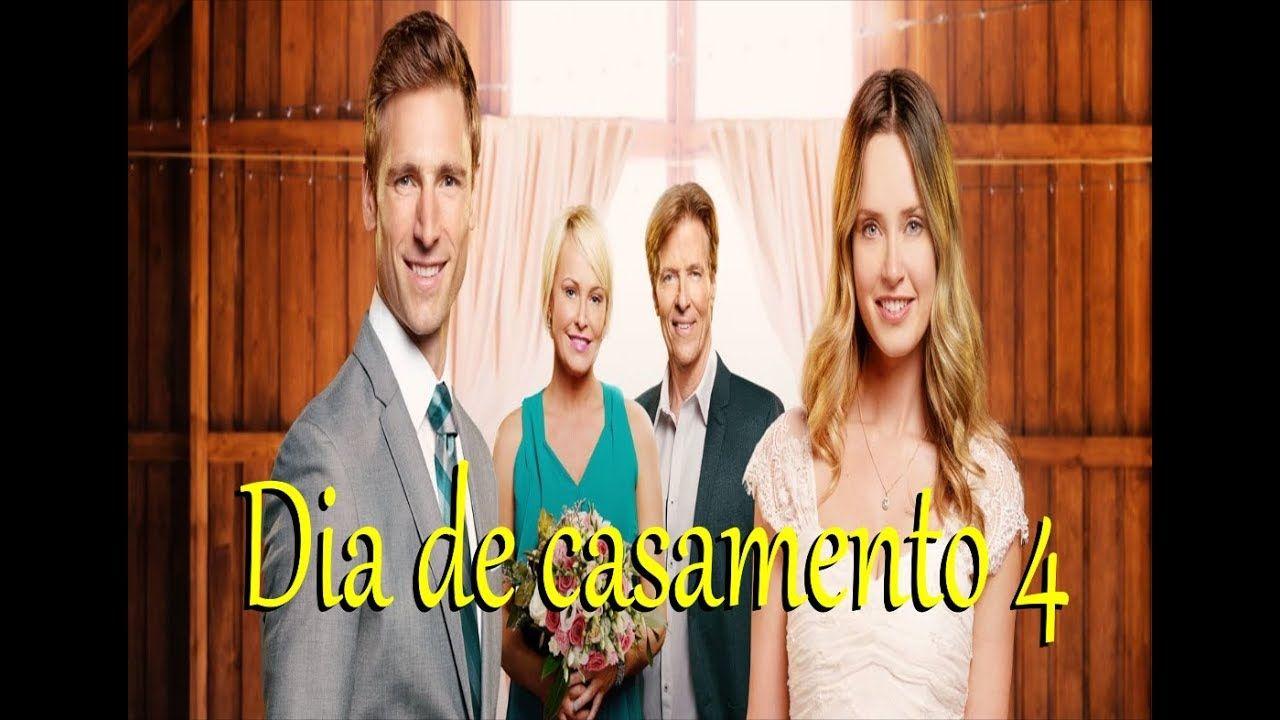 Filme Dia De Casamento 4 Hallmark Dublado 2019 Com Imagens