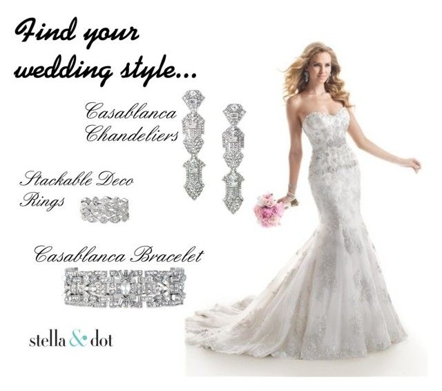 Wedding Style #2 by amy-kriz on Polyvore featuring Stella & Dot and Maggie Sottero