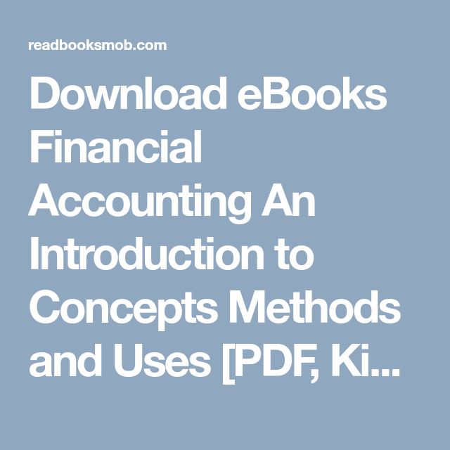 Download ebooks financial accounting an introduction to concepts download ebooks financial accounting an introduction to concepts methods and uses pdf kindle fandeluxe Choice Image
