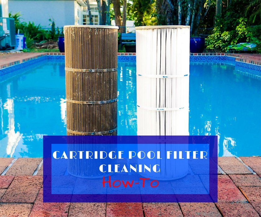 How to Clean a Pool Cartridge Filter System Pool filters