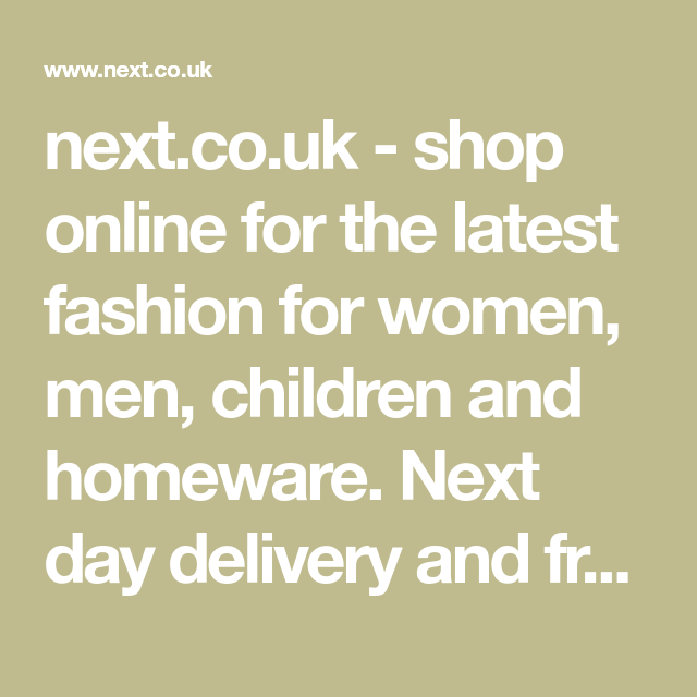 Next Co Uk Shop Online For The Latest Fashion For Women Men