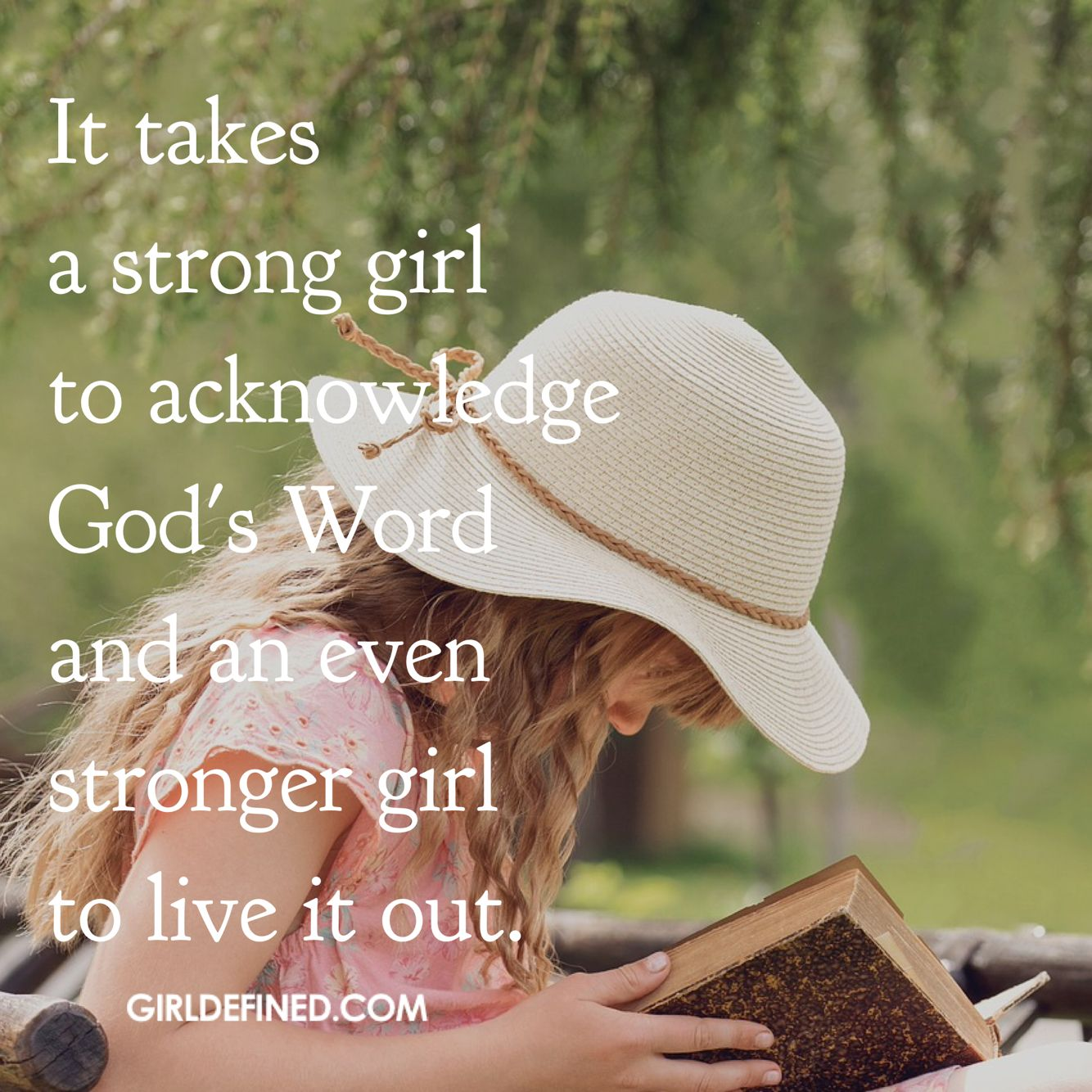Christian Inspirational Quotes Life It Takes A Strong Girl To Acknowledge God's Word And An Even