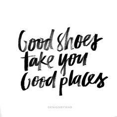 Sneaker quotes, Heels quotes