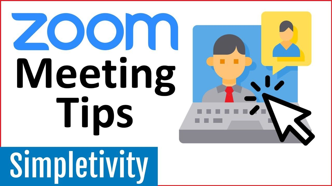 7 Zoom Meeting Tips Every User Should Know! in 2020