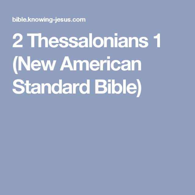 2 Thessalonians 1 (New American Standard Bible)