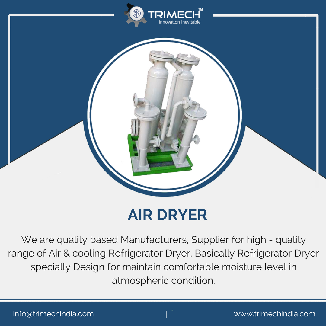Trimech India provides a wide range of Air Dryers for