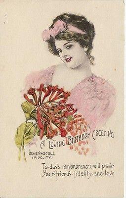 Antique BIRTHDAY GREETINGS POSTCARD C1907 20 Woman Holding Honeysuckle Unused
