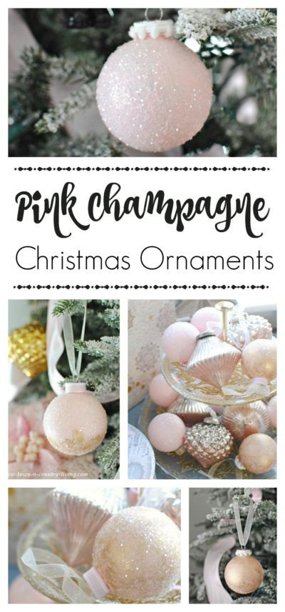 Diy Pink Champagne Christmas Ornaments Town Country Living Pink Christmas Ornaments Pink Christmas Decorations Shabby Chic Christmas Tree