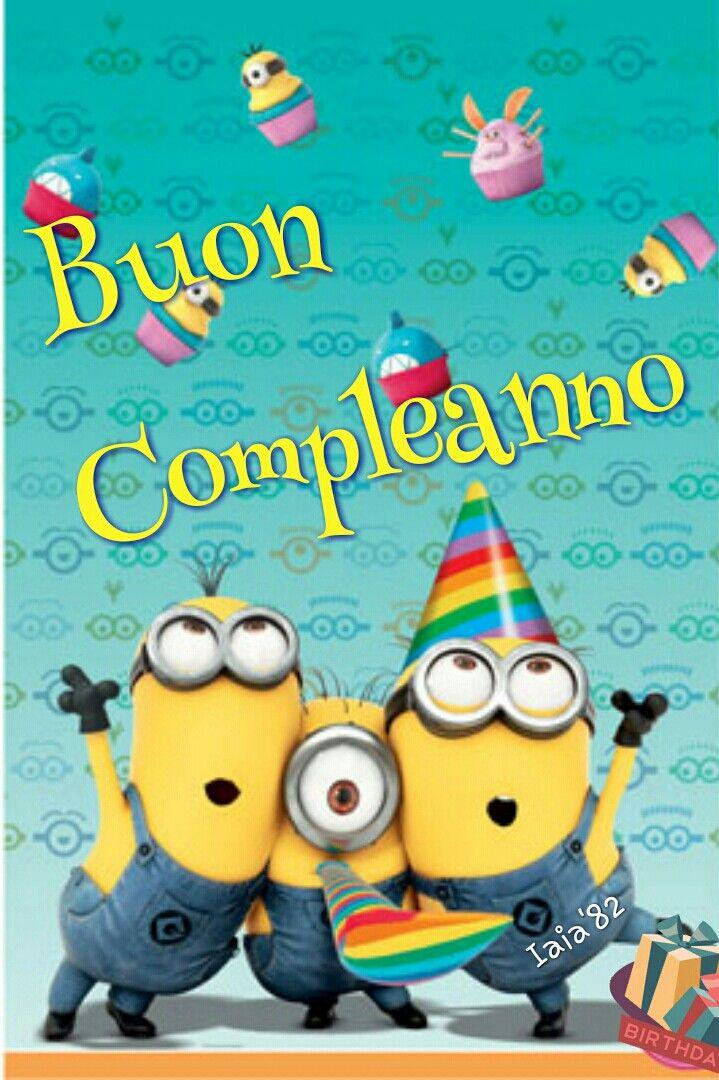 Buon Compleanno Minions Ciao Italia