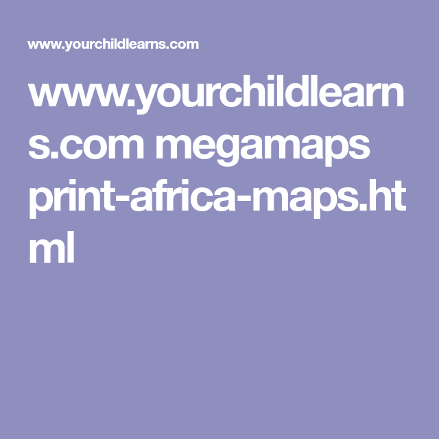 africa map yourchildlearns