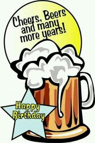 Happy Birthday Happy Birthday Beer Happy Birthday Man Birthday Wish For Husband