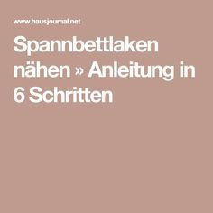 spannbettlaken n hen anleitung in 6 schritten n hen pinterest. Black Bedroom Furniture Sets. Home Design Ideas