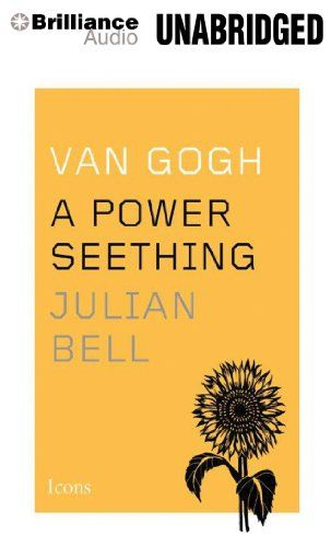 Van Gogh: The Life Artist (Icons) by Julian Bell