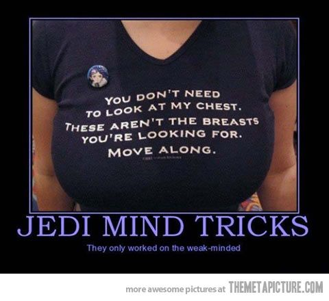Jedi Mind Tricks… Is it weird that I kind of really want this shirt?
