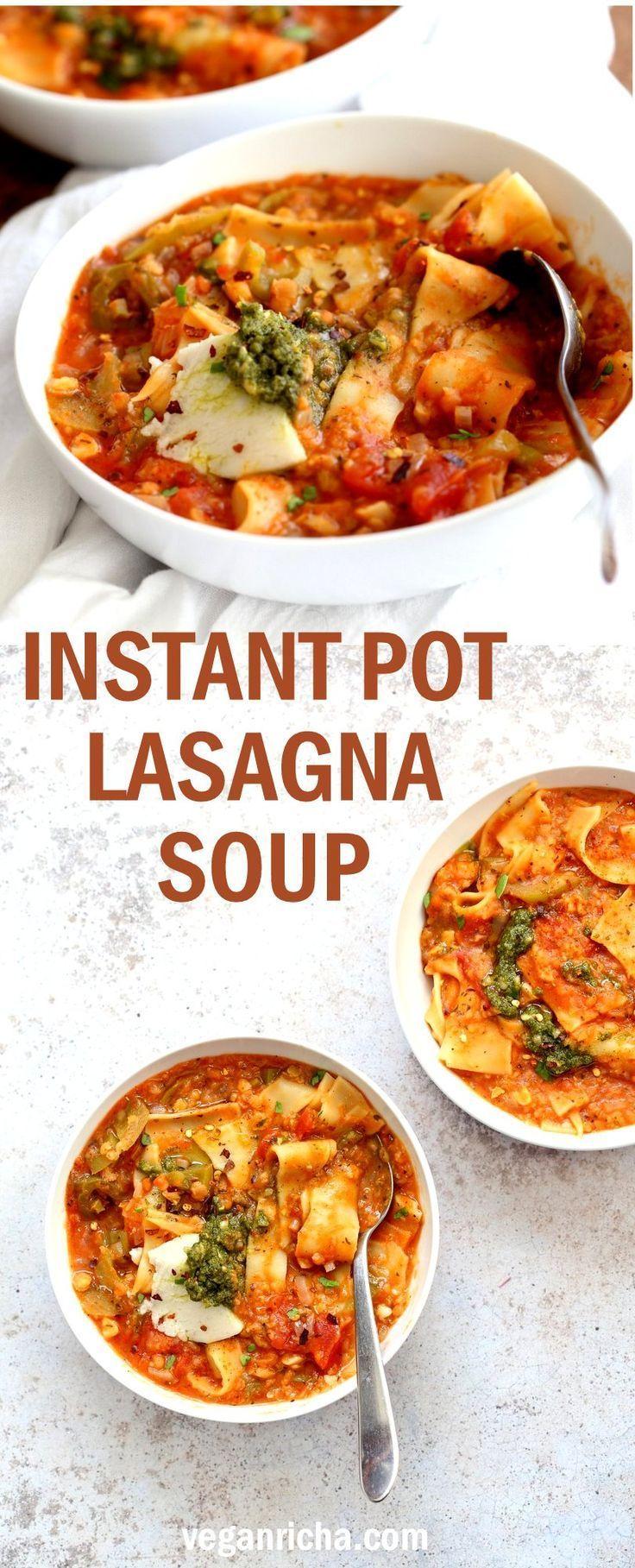 Instant Pot Lasagna Soup Vegan Lasagna Soup Recipe Food Recipes Lasagna Soup Soup Recipes