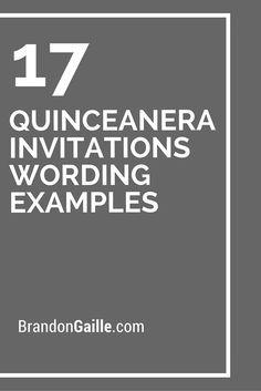 17 Quinceanera Invitations Wording Examples Quinceanera Ideas