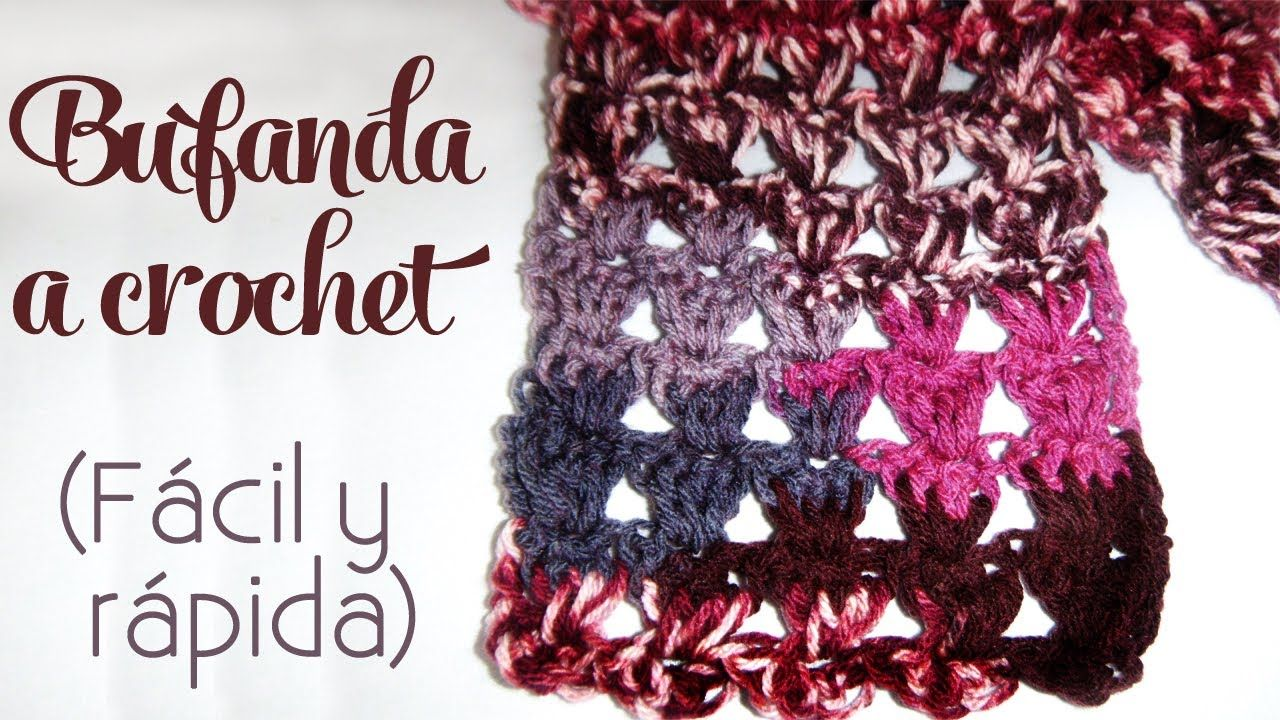 Cómo tejer: Bufanda a crochet (fácil y rápida) | punto y crochet ...