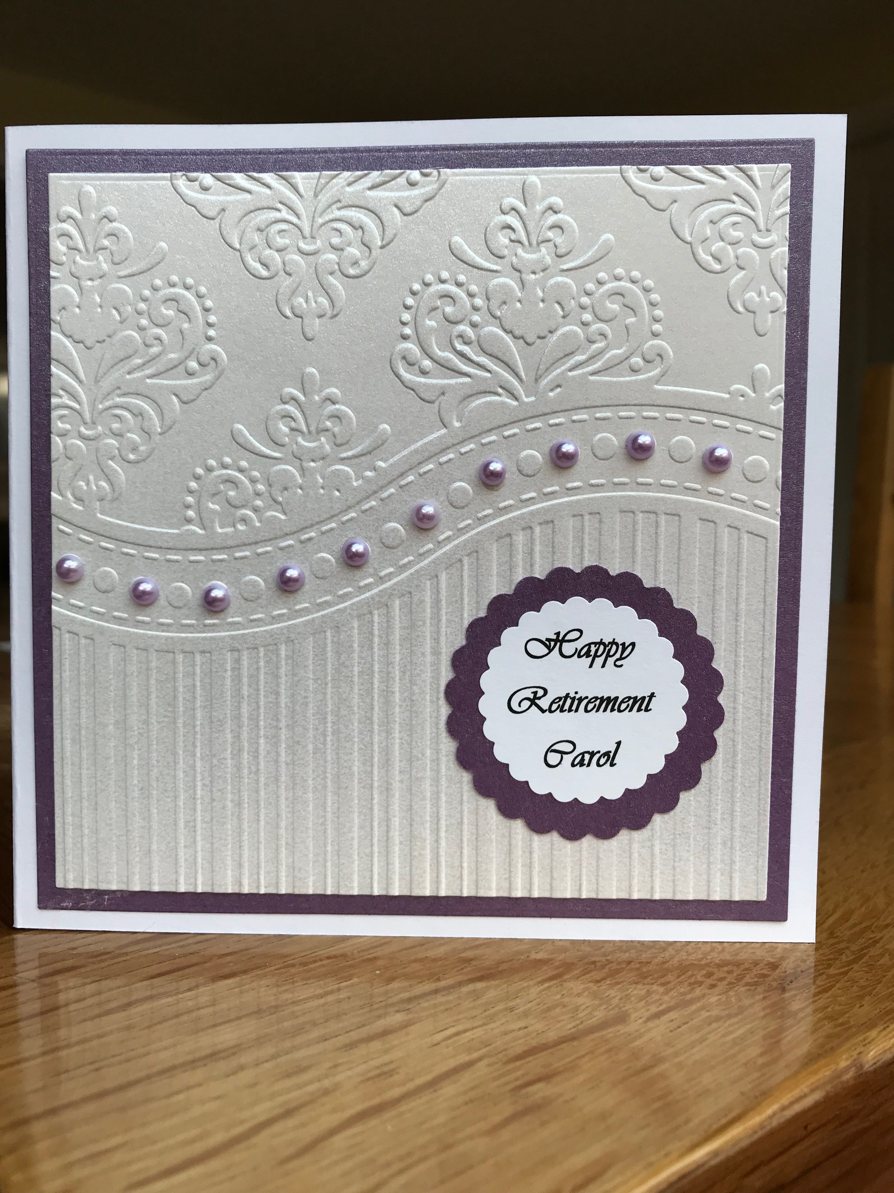 Retirement Card Using Apple Blossom Embossing Folder