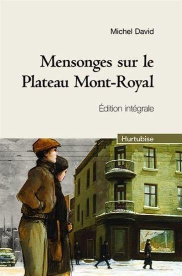 Mensonges Sur Le Plateau Mont Royal Ed Integrale Par David Michel Books Montreal Baseball Cards