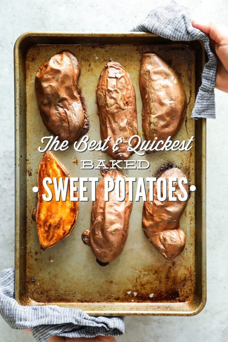Best and Quickest Baked Sweet Potatoes Perfectly soft, caramelized sweet potatoes in under 40 minutes. Prep these sweet potatoes in advance for a quick and easy real food option throughout the week.Food, Glorious Food