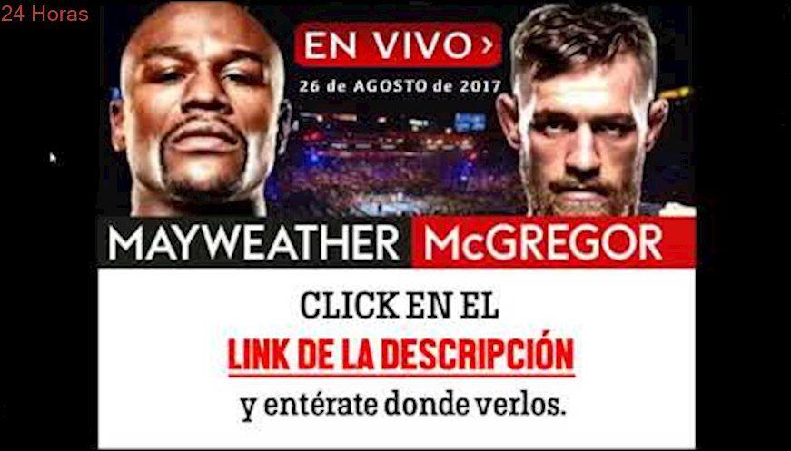 Ver la pelea Floyd Mayweather vs Conor McGregor EN VIVO (HD)(español)(1 link)(gratis)(facil)(full)