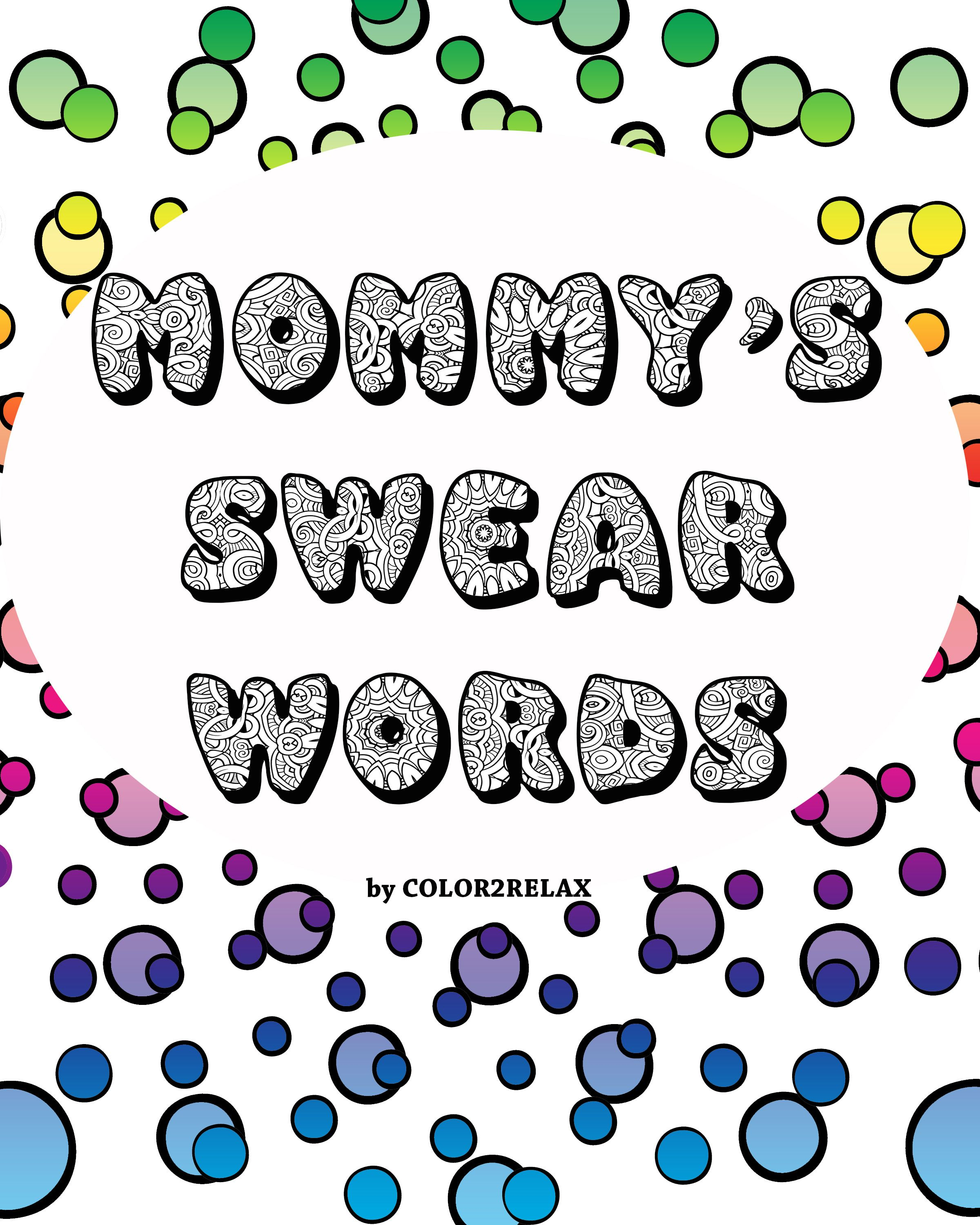 mommy u0027s swear words coloring book includes 26 fun designs