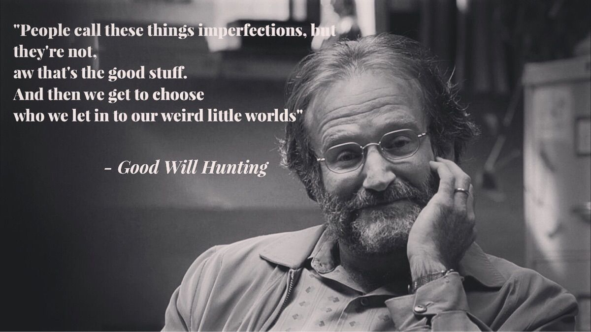 Hits So Much Harder Now That You Re Gone My Favorite Robin Quote In Gwh Robin Williams Quotes Hunting Quotes Funny Good Will Hunting