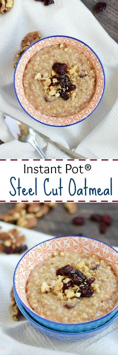 Start your morning off with this hot and delicious Instant Pot® Steel Cut…