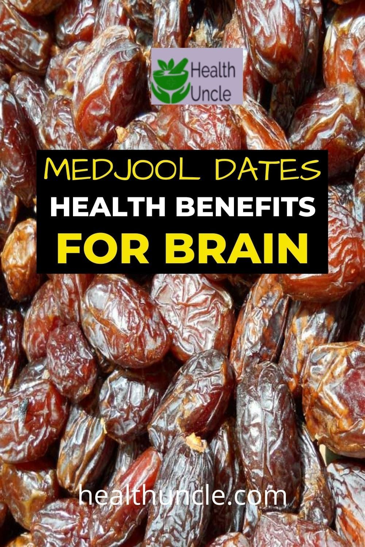 Medjool Dates Health Benefits to Improve Brain Power