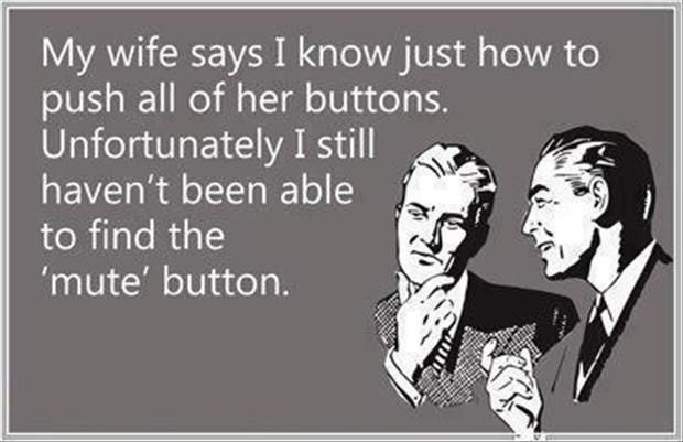 Funny Wife Quotes Dump A Day Funny Wife Quotes Wife Humor Funny Quotes