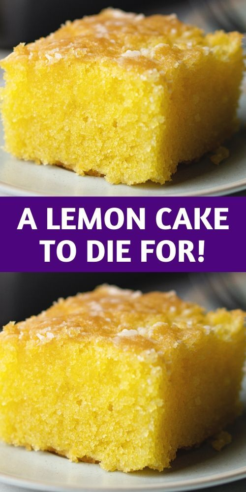 A Lemon Cake to Die for! - 100K-Recipes