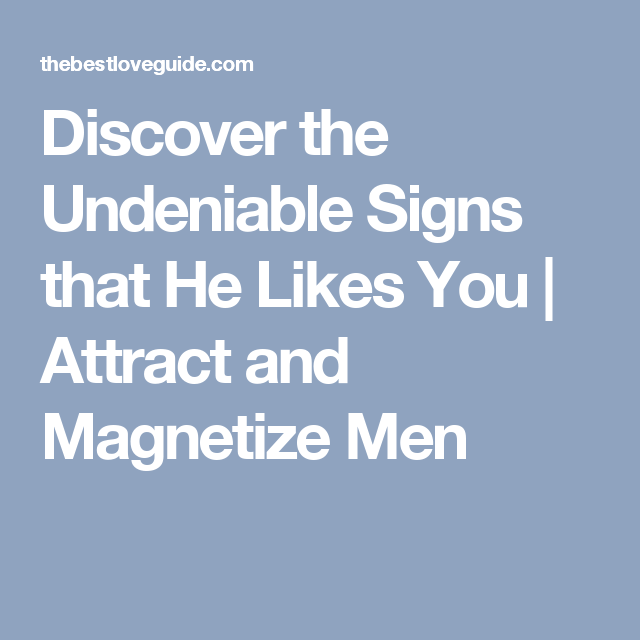 undeniable signs of attraction