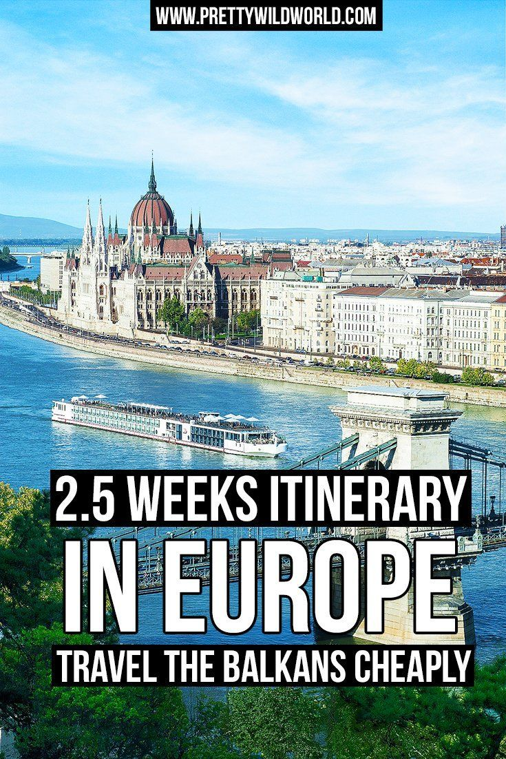 2 5 Weeks Europe Itinerary Travel Around The Balkans By Bus Europe Travel East Europe Travel Europe Itineraries