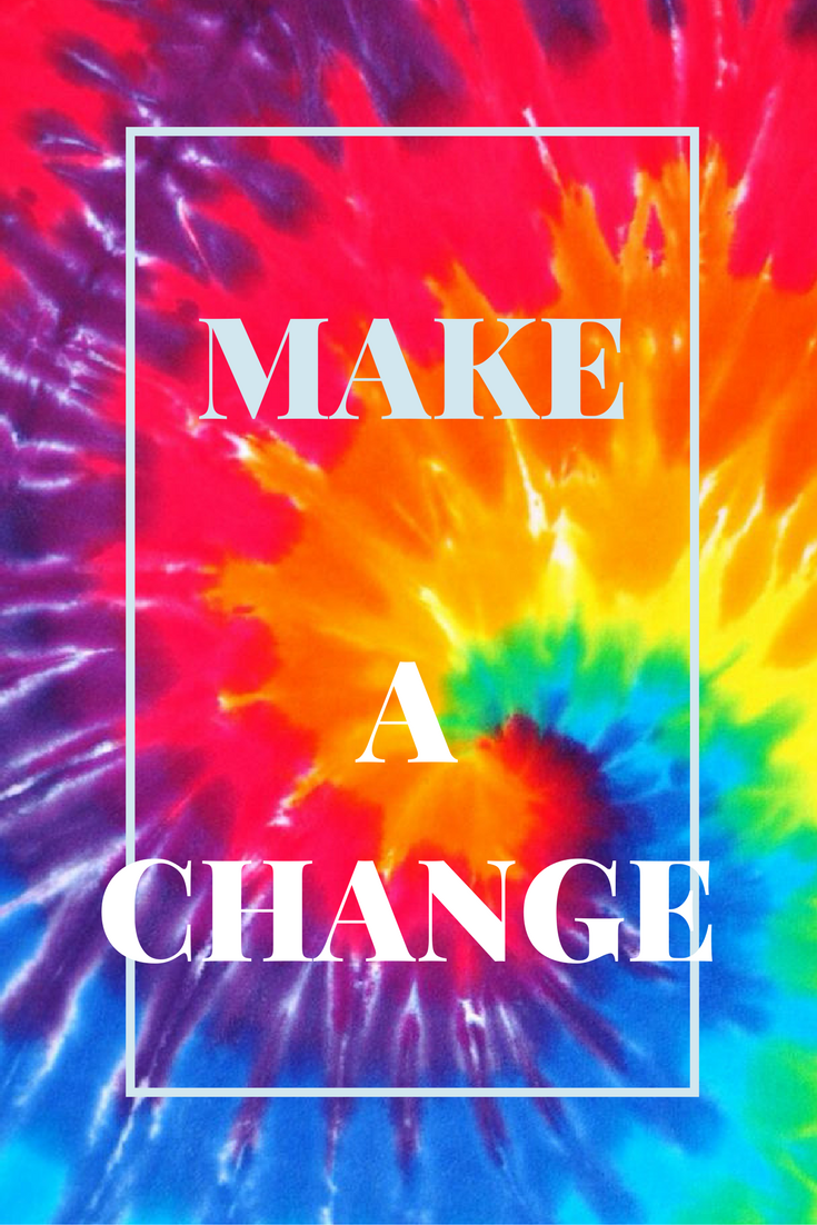 Tumblr tie dye iphone wallpaper - A Unique Iphone Wallpaper Made With Canva Inspirational Hippy Tie Dye Make A Change Tumblr