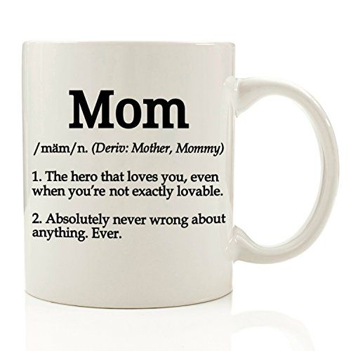 Mom Definition Funny Coffee Mug 11 Oz Top Birthday Gifts For Unique Gift Her Women Perfect Novelty Christmas Present Idea Mother From Son Or