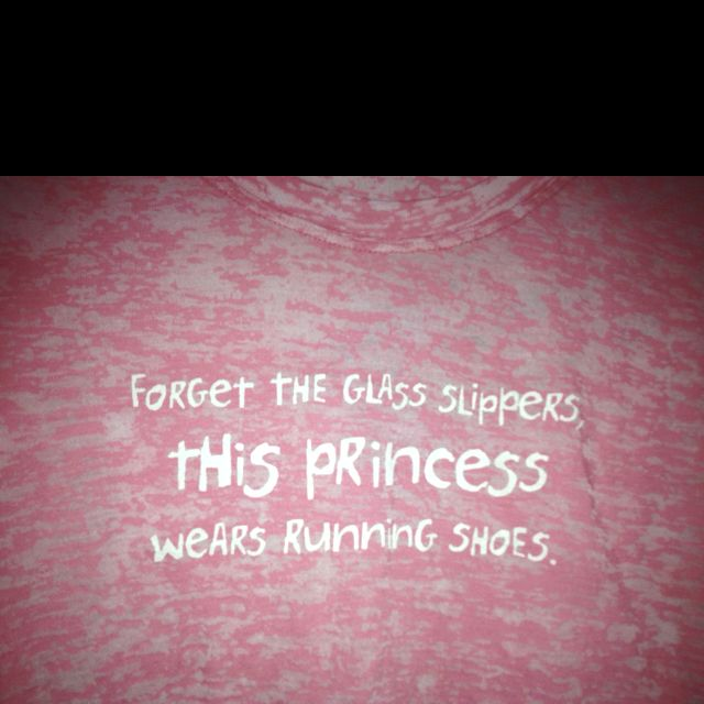 Run like a princess!